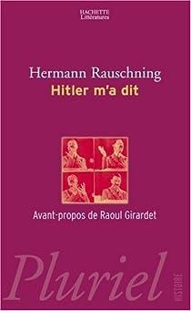 Hitler m'a dit par Rauschning