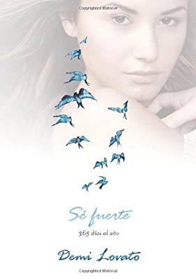 Sé fuerte (Staying Strong): 365 días al año (Spanish Edition)