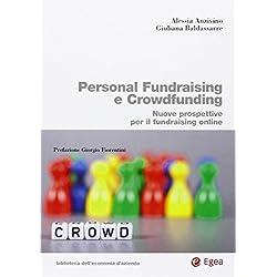 Personal fundraising e crowdfunding. Nuove prospettice per il fundraising online