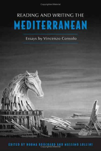 Reading & Writing the Mediterranean: Essays by Vincenzo Consolo (Toronto Italian Studies)