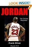 JORDAN - The Concise Biography (Biography Shorts Book 2)