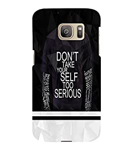 PrintVisa Quotes & Messages Attitude 3D Hard Polycarbonate Designer Back Case Cover for Samsung Galaxy S7