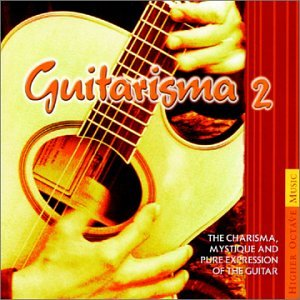 Guitarisma 2: The Charisma, Mystique and Pure Expression of the Guitar by Various Artists, Craig Chaquico, Brian Hughes, Buckethead and Douglas Spotted Eagle & Daryl Stuermer