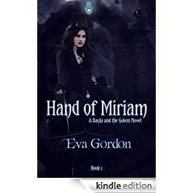 Hand of Miriam (A Bayla and the Golem Novel)