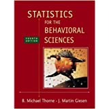 Statistics for the Behavioral Sciences ~ B. Michael Thorne