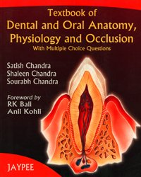 Textbook of Dental and Oral Anatomy,