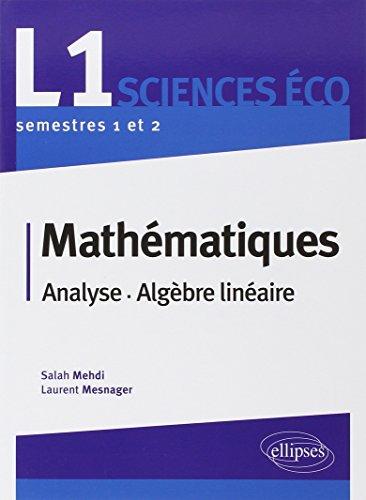 Mathématiques L1 analyse  &  algèbre licence sciences économiques