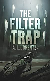 The Filter Trap by A. L. Lorentz ebook deal
