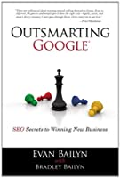 Outsmarting Google: SEO Secrets to Winning New Business ebook download