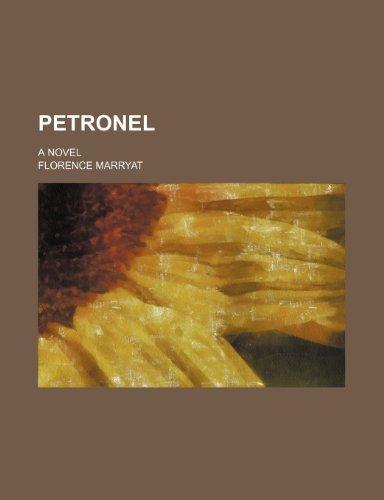 Petronel; A Novel