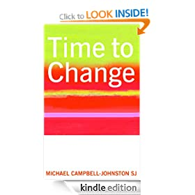 Time to Change - An Ignatian Retreat in Daily Life: An Ignatian Retreat In Everyday Life (Religion Today)