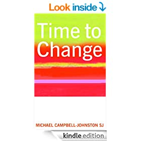 Time to Change - An Ignatian Retreat in Daily Life (Religion Today)
