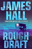 Rough Draft (0002258250) by Hall, James W.