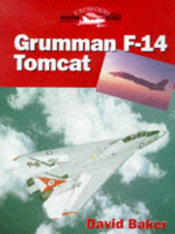 Grumman F-14 Tomcat (Crowood Aviation Series)