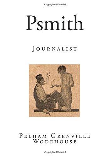 Psmith: Journalist (Psmith Series of Books)