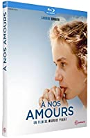 À nos amours [Blu-ray]