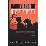 Barney and the Runaway ~ Max Elliot Anderson