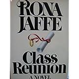 Class reunion : a novelby Rona Jaffe