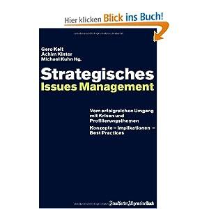 eBook Cover für  Strategisches Issues Management Vom erfolgreichen Umgang mit Krisen und Profilierungsthemen Konzepte Innovationen Best Practices Vom Konzepte Implikationen Best Practices