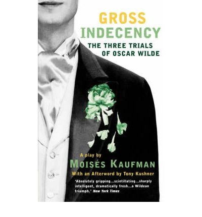 gross indecency the three trials of oscar wilde essay Playwright oscar wilde is taken toreading gaolin london after being convicted of sodomy the famed writer of dorian gray and the importance of being earnest brought attention to his private life.