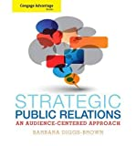 img - for [(Strategic Public Relations: Audience Focused Practice )] [Author: Barbara Diggs-Brown] [Aug-2011] book / textbook / text book