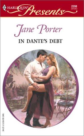 In Dante's Debt  (The Galvan Brides), Jane Porter