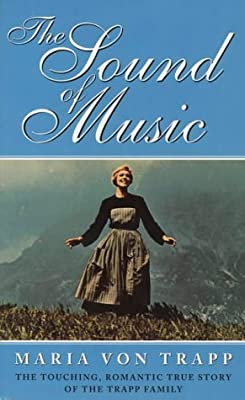 The Sound of Music: The Touching, Romantic Story of the Trapp Family Singers (English)