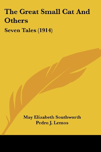 The Great Small Cat and Others: Seven Tales (1914)