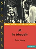 Synopsis numéro 4: M le maudit (French Edition) (2091909718) by Marie
