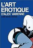 echange, troc Alex Varenne, Michel Nebenzahl - L'art érotique