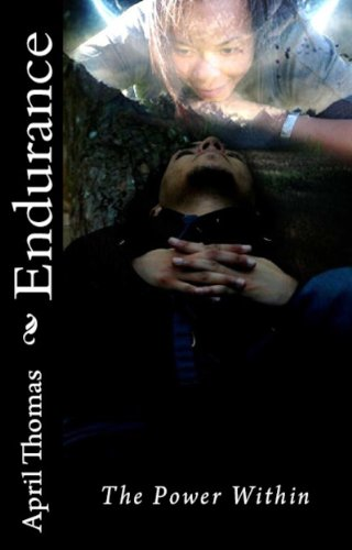 Book: Endurance The Power Within (The Endurance Series) by April Thomas