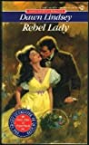 img - for Rebel Lady (Signet Regency Romance) book / textbook / text book
