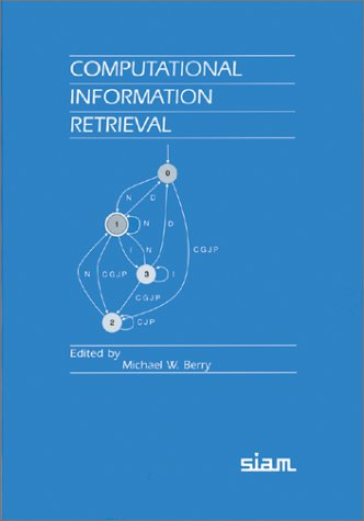 Computational Information Retrieval (Proceedings in Applied Mathematics)