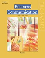 The Basics Business Communication by Merrier