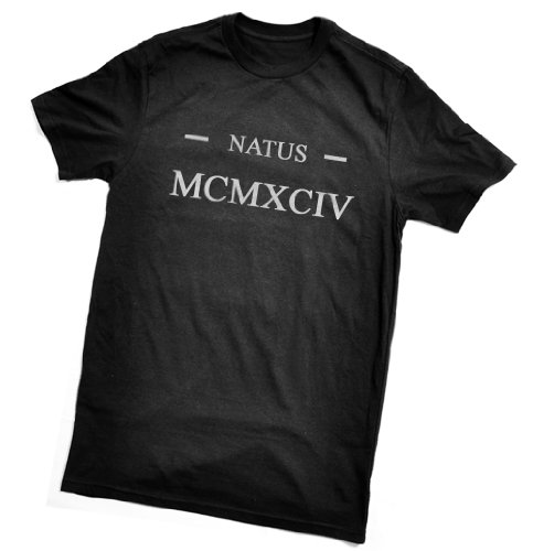 Natus MCMXCIV T-Shirt (Born 1994 in Latin / Roman