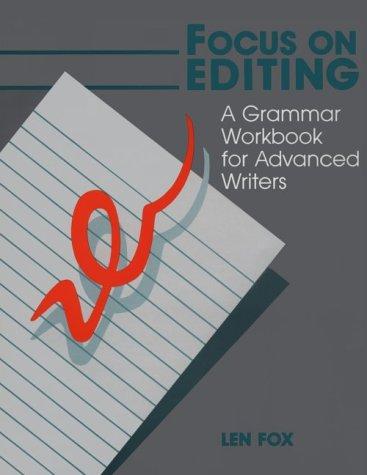 Grammar Lab: Editing Your Academic Writing: A Grammar Workbook for Advanced Writers