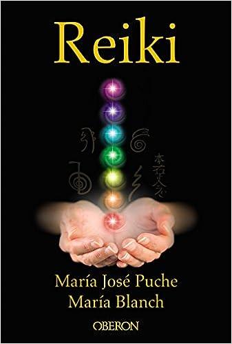 Reiki, de María José Puche y María Blanch