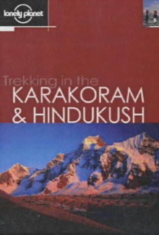 Trekking in the Karakoram and Hindukush Book Cover