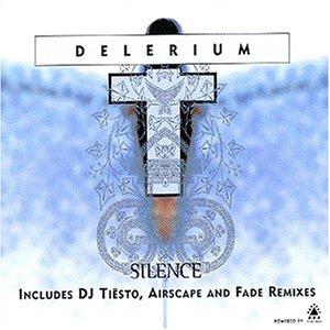 Delerium - Silence (Dj Tiesto) - Zortam Music