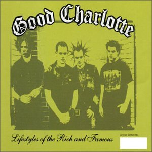 Lifestyles of the Rich & Famous 2 by Good Charlotte