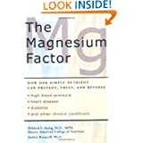 The Magnesium Factor by Mildred Seelig and Andrea Rosanoff