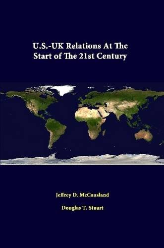 U.S.-Uk Relations At The Start Of The 21st Century