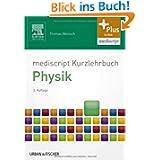 mediscript Kurzlehrbuch Physik: mit Zugang zur mediscript Lernwelt