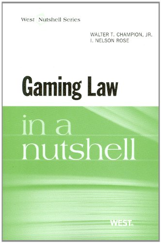 Gaming Law in a Nutshell (In a Nutshell (West Publishing))