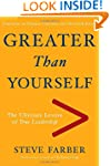 Greater Than Yourself: The Ultimate L...