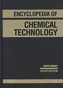 Kirk-Othmer Encyclopedia of Chemical Technology, Supplemental Volume to the 27 Volume Set  by Kirk-Othmer