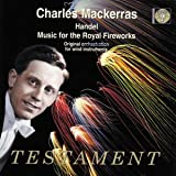 Music For The Royal Fireworks (Mackerras, Wind Emsemble)by G.F. Handel
