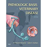 Pathologic Basis of Veterinary Disease, 4e ~ M. Donald McGavin MVSc...