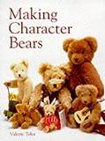Making Character Bears (Master Craftsmen)