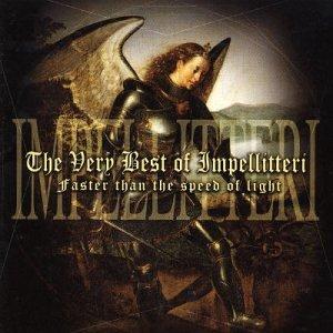 Impellitteri - The Very Best of Impelliteri: Faster Than the Speed of Light - Zortam Music